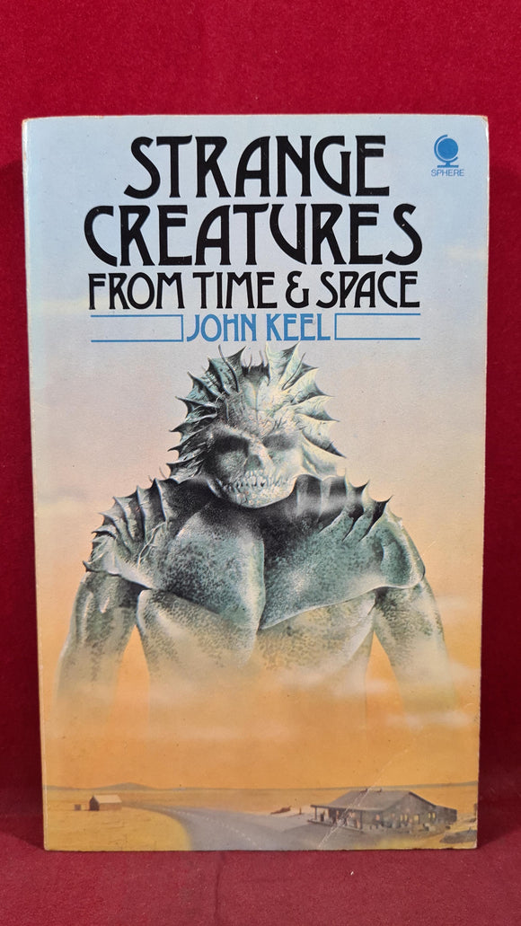 John Keel - Strange Creatures from Time & Space, Sphere Books, 1976, Paperbacks