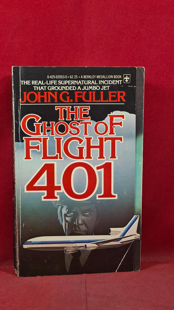 John G Fuller - The Ghost of Flight 401, Berkley, 1978, Paperbacks