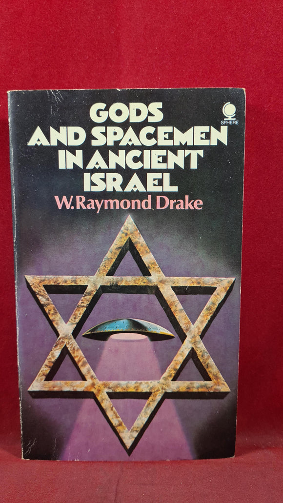W Raymond Drake - Gods & Spacemen in Ancient Israel, Sphere, 1976, Paperbacks