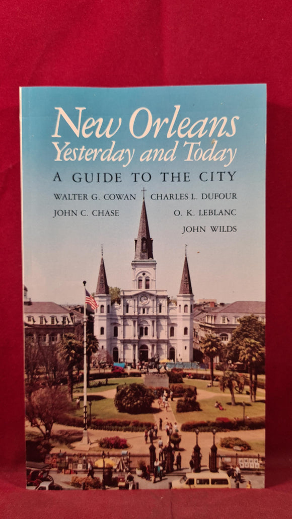 New Orleans Yesterday and Today - A Guide To The City, Louisiana, 1983, Paperbacks