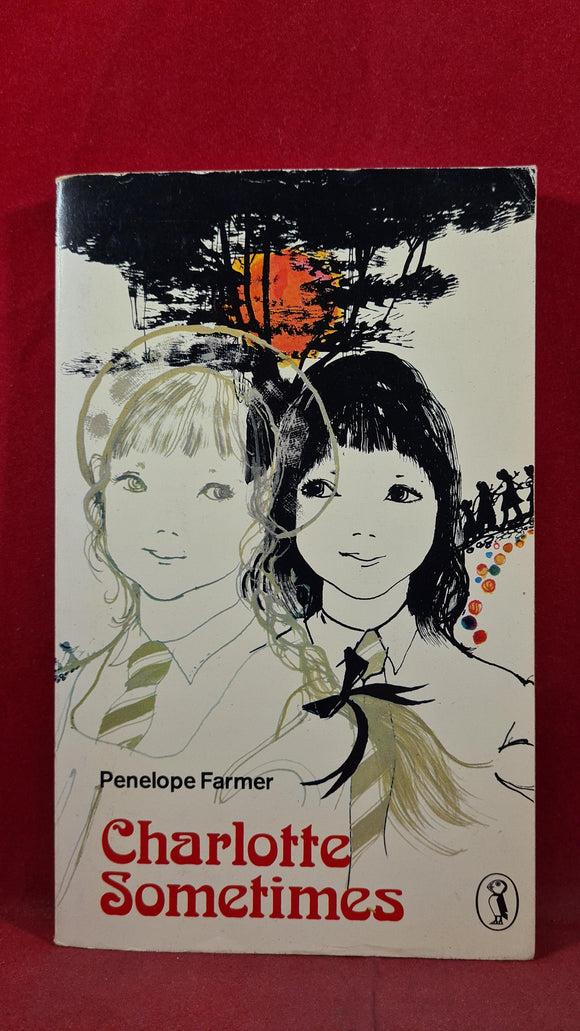 Penelope Farmer - Charlotte Sometimes, Puffin Books, 1976, Paperbacks
