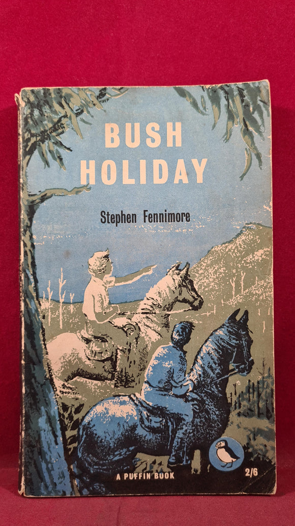 Stephen Fennimore - Bush Holiday, Puffin Book, 1958, Paperbacks