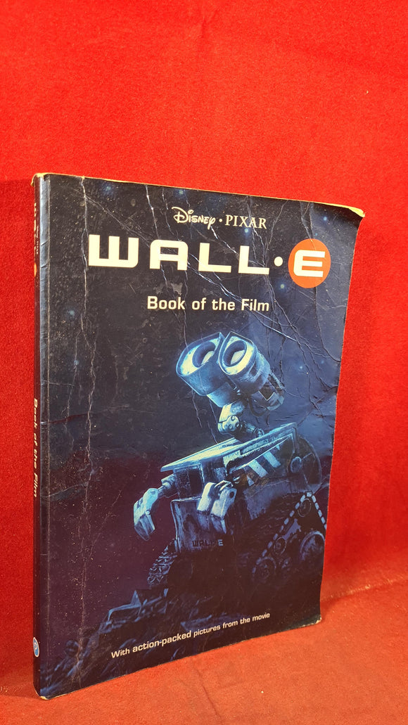 FREE WHEN PRUCHASED WITH ANOTHER BOOK - Disney Pixar Wall E, Parragon, 2008