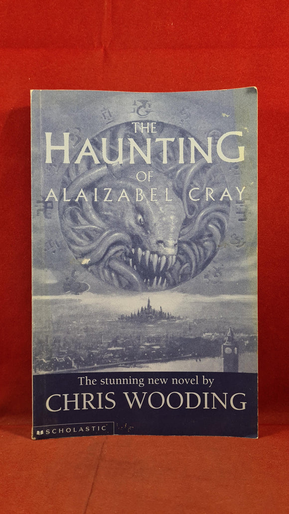 Chris Wooding - The Haunting of Alaizabel Cray, Scholastic, 2001, 1st Edition, Paperbacks