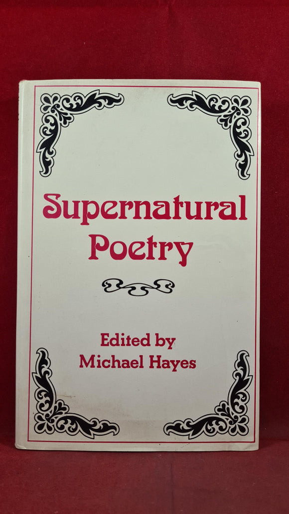 Michael Hayes - Supernatural Poetry, John Calder, 1978, First Edition, Inscribed, Signed