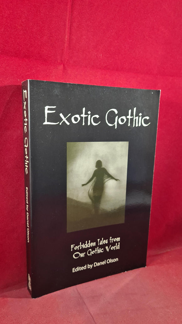 Danel Olson - Exotic Gothic, Ash-Tree Press, 2007, Paperbacks, Thomas Tessier