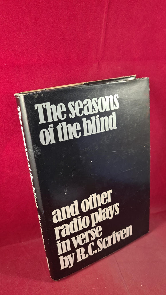 R C Scriven -The seasons of the blind & other radio plays in verse, BBC, 1974, Signed, 1st