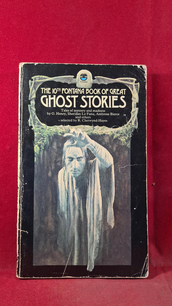 R Chetwynd-Hayes -10th Fontana Book of Great Ghost Stories, 1977, Paperbacks