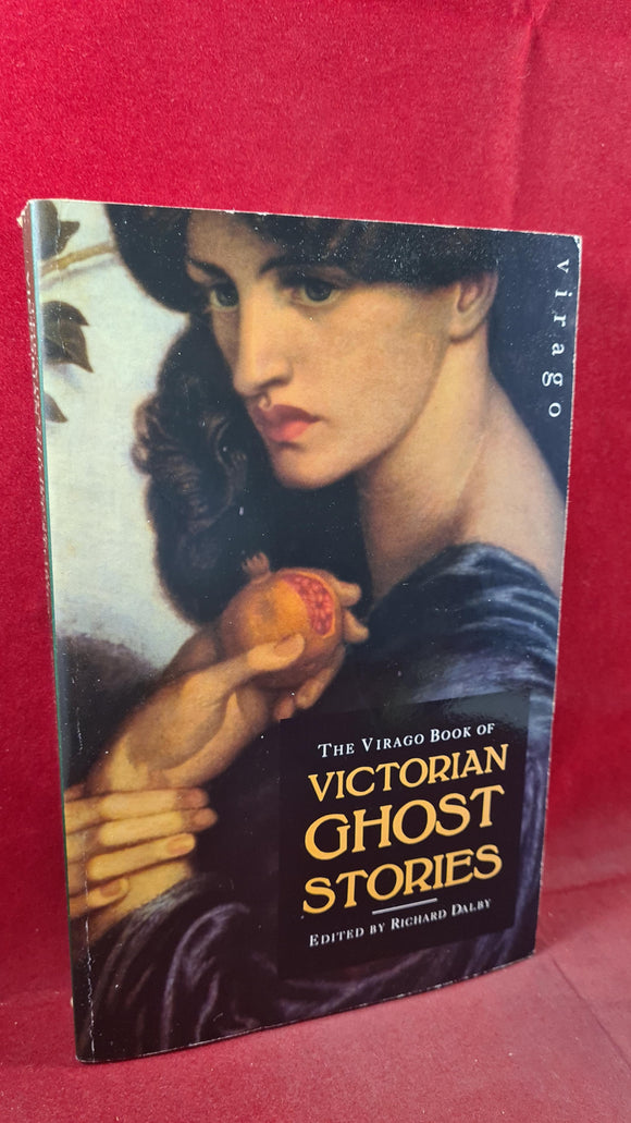 Richard Dalby - Victorian Ghost Stories, Virago Press, 1992, Paperbacks