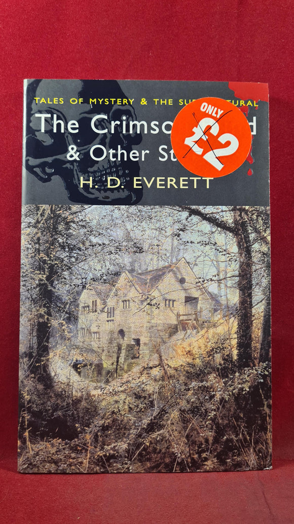 H D Everett - The Crimson Blind & Other Stories, Wordsworth Editions, 2006, Paperbacks