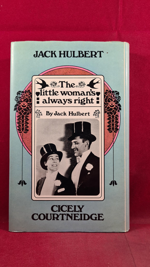 Jack Hulbert - The Little Woman's Always Right, W H Allen, 1975, First Edition, Signed