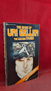 The Amazing Randi - The Magic of Uri Geller, Ballantine, First 1975 Paperbacks