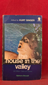 Kurt Singer - The House in the Valley, First Sphere Books 1970, Paperbacks