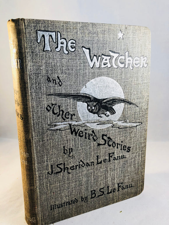 J. Sheridan Le Fanu - The Watcher, Downey, London, Preface 1894, 1st Edition