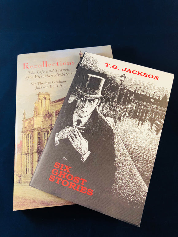 T. G. Jackson - Six Ghost Stories, Ash-Tree Press 1999, Limited to 500 Copies and Recollections, Unicorn Press Collection