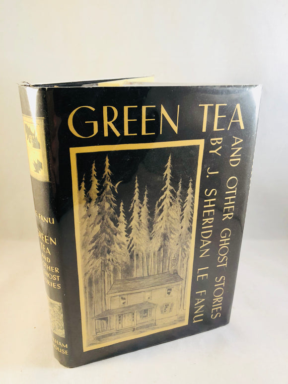 J. Sheridan La Fanu - Green Tea and Other Ghost Stories, Arkham House 1945, 1st Edition