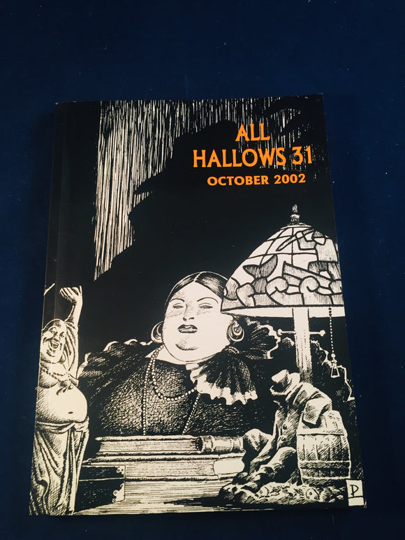 All Hallows 31 - October 2002, The Journal of the Ghost Story Society, Barbara Roden & Christopher Roden, Ash-Tree Press