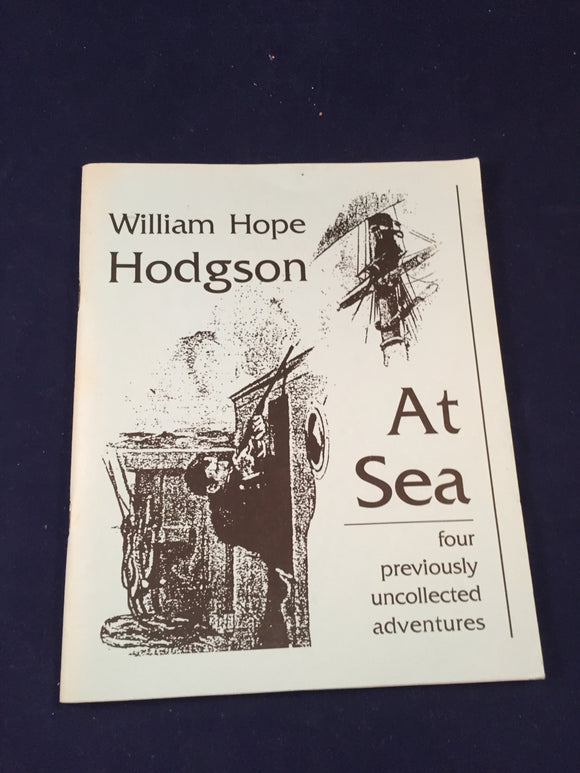 William Hope Hodgson - At Sea, Sam Gafford, Necronomicon Press 1993, 1st Printing