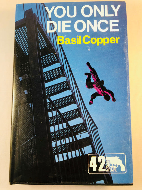 Basil Copper - You Only Die Once (42), Robert Hale 1984, 1st Edition, Inscribed & Signed