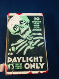 Christine Campbell Thomson - By Daylight Only, Selwyn & Blount, Dec 1929 Reprint of the 1st Edition with original Dust Jacket (Not At Night Series Book 5)