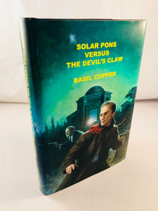 Basil Copper - Solar Pons Versus The Devil's Claw, Sarob Press 2004, Limited Edition
