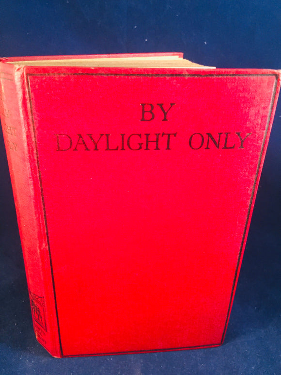 Christine Campbell Thomson - By Daylight Only, Selwyn & Blount, Undated (Not At Night Series Book 5)