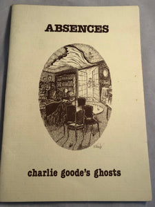 Absences, Charlie Goode's Ghosts - Booklet Number 2, Rosemary Pardoe 1991