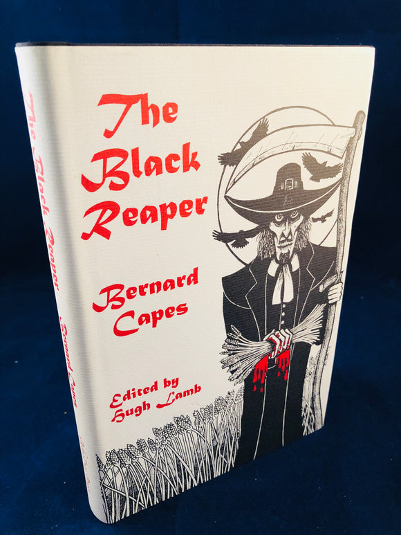 Bernard Capes - The Black Reaper, Ash-Tree Press 1999, Limited to 600 Copies