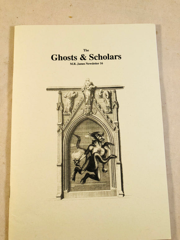 The Ghosts & Scholars - M. R. James Newsletter, Haunted Library Publications, Issue 16 (October 2009)