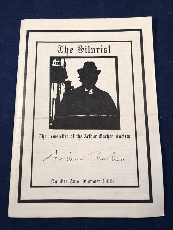 Arthur Machen - The Silurist, The Newsletter of the Arthur Machen Society, No 2, Summer 1989