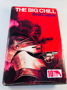 Basil Copper - The Big Chill (10), Robert Hale 1972, 1st Edition, Inscribed
