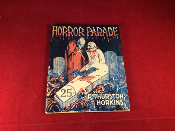 R. Thurston Hopkins, Horror Parade, The Mitre Press, No date, Plastic wrapping included.