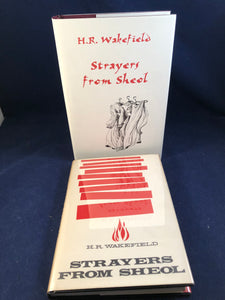 H. R. Wakefield - Collection Strayers From Sheol, Ash-Tree Press 1999, Limited to 500 Copies + Arkham House 1961 1st Edition of Strayers from Sheol