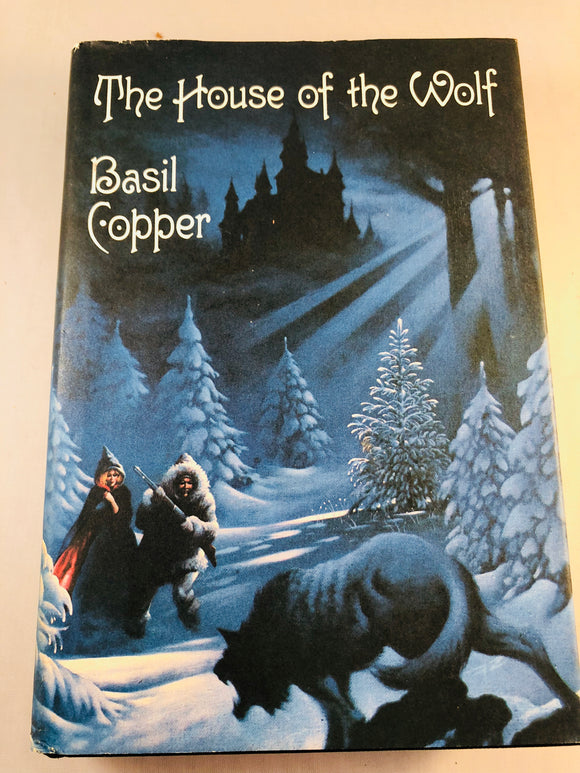 Basil Copper - The House of the Wolf, Arkham House 1983, 1st Edition, Inscribed & Signed