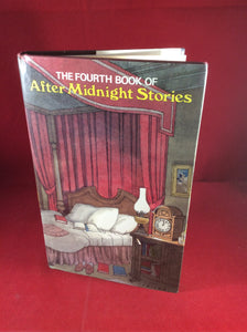 Amy Myers (ed), The Fourth Book of After Midnight Stories, William Kimber, 1988, First Edition.