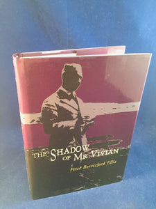 Peter Berresford Ellis - The Shadow of Mr. Vivian, PS Publishing 2014, 1st Edition, Inscribed to Richard Dalby from Peter