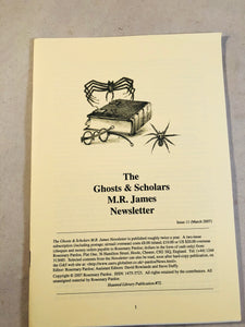 The Ghosts & Scholars - M. R. James Newsletter, Haunted Library Publications, Issue 11 (March 2007)