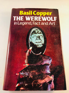 Basil Copper - The Werewolf in Legend, Fact and Art, Robert Hale 1977 (US 1st Edition), Inscribed and Signed