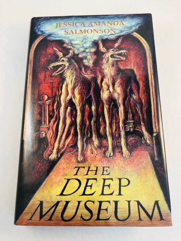 Jessica Amanda Salmonson - The Deep Museum, Ghost Stories of a Melancholic, Ash-Tree Press 2003, Limited to 500 Copies