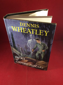 Dennis Wheatley, The KA of Gifford Hillary, Hutchinson, 1956, First Edition, Signed and Inscribed.