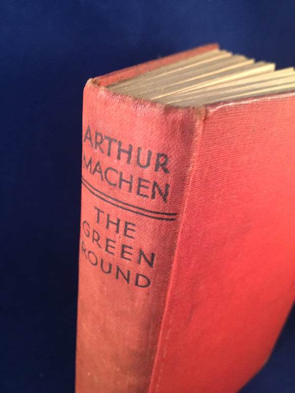 Arthur Machen - The Green Round, Ernest Benn, 1933, 1st Edition