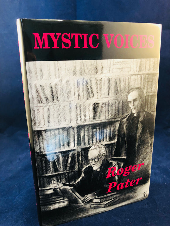 Roger Pater - Mystic Voices, Ash-Tree Press 2001, Limited to 500 Copies, Inscribed