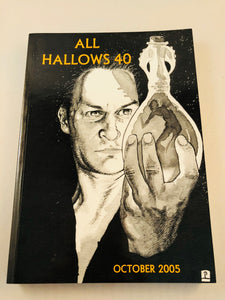 All Hallows 40 - Oct 2005, The Journal of the Ghost Story Society, Barbara Roden & Christopher Roden, Ash-Tree Press