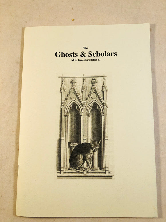 The Ghosts & Scholars - M. R. James Newsletter, Haunted Library Publications, Issue 17 (April 2010)