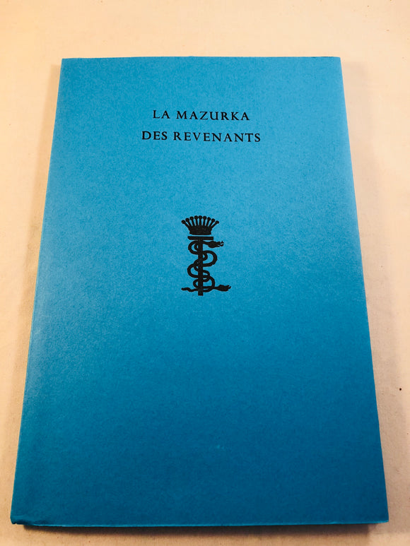 Stanislaus Eric Stenbock - La Mazurka Des Revenants, A serif-extravaganza in six parts, Durtro Press,  13/40 Copies, Inscribed to Richard Dalby from David Tibet