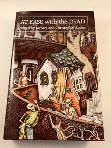 Barbara Roden & Christopher Roden - At Ease with the Dead, Ash-Tree Press 2007, Signed by Barbara and Christopher