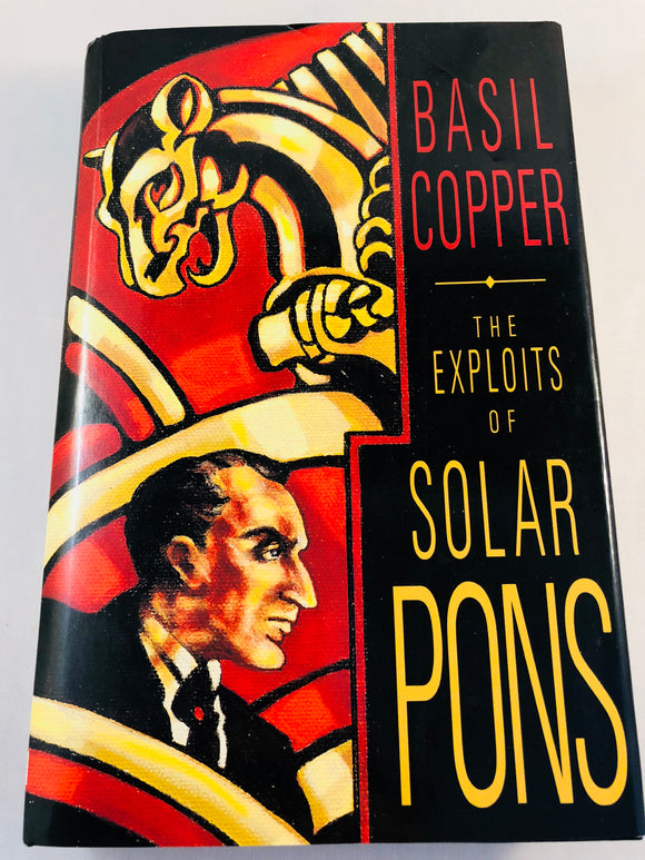Basil Copper - The Exploits of Solar Pons, Fedogan & Bremer 1993, 1st Edition, Signed and Inscribed with Correspondence Letters and Photographs