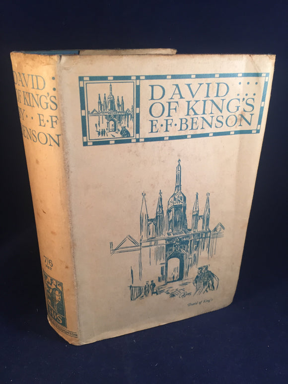 E. F. Benson - David of King's, Hodder & Stoughton, London, August 1938