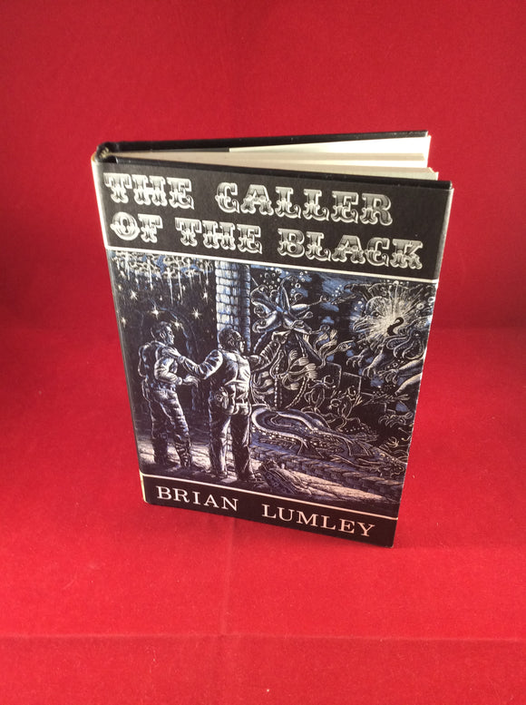 Brian Lumley, The Caller of the Black, Arkham House, 1971, Limited Edition.