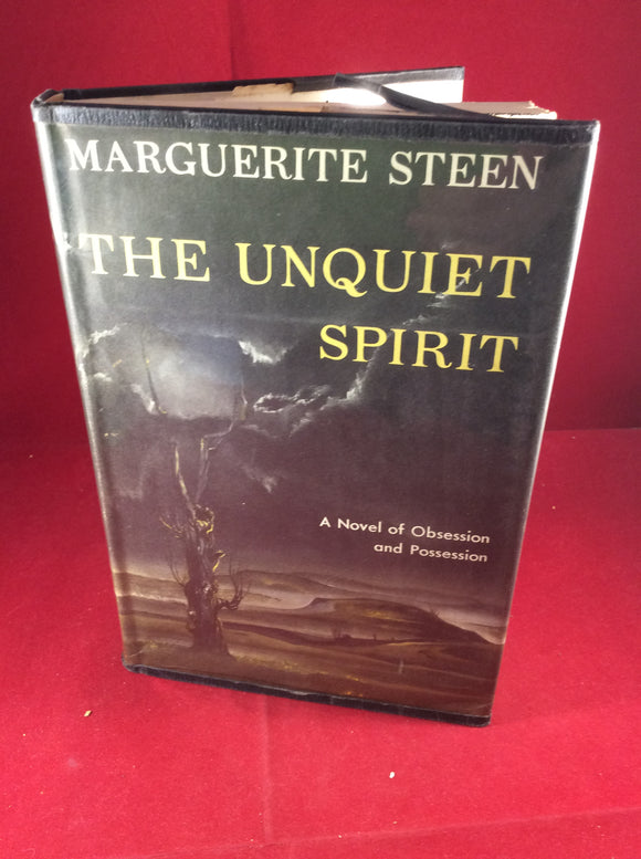 Marguerite Steen, The Unquiet Spirit, Doubleday & Co, 1956, First Edition.